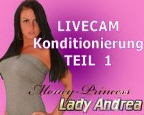 Livecam Konditionierung Teil 1