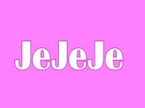 JeJeJe